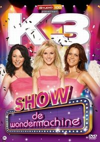 Cover K3 - De Wondermachine - Show [DVD]